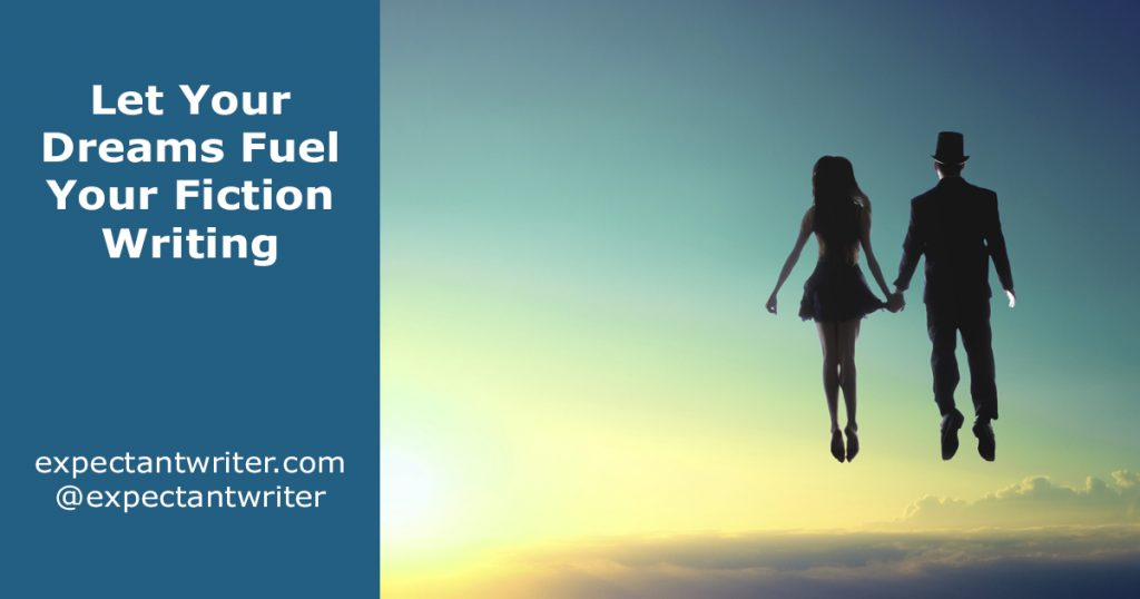 Let Your Dreams Fuel Your Fiction Writing