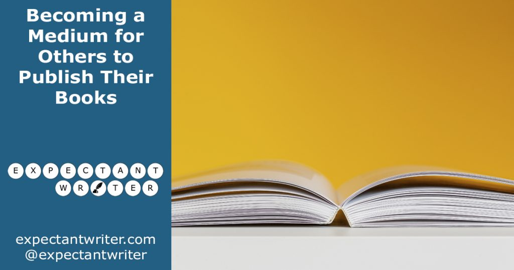 Becoming a Medium for Others to Publish Their Books